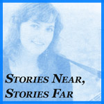 Stories Near, Stories Far - Individual Stories
