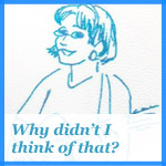 Why Didn't I Think of That? - Individual Stories